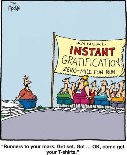 instant-gratification